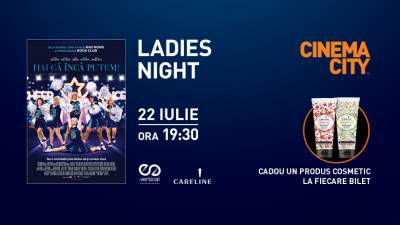 Ladies Night la Cinema City, în Iulius Mall